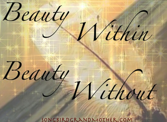 Beauty within beauty without